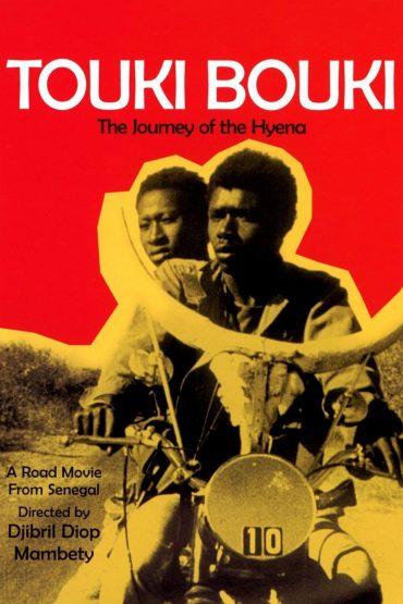 Touai Bouki, 1973, Djibril Diop Mambety